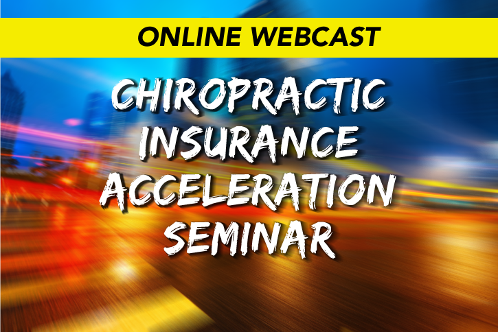 Chiropractic Insurance Acceleration ONLINE WEBCAST
