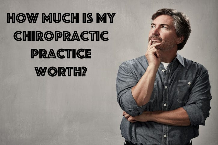 how much is my chiropractic practice worth